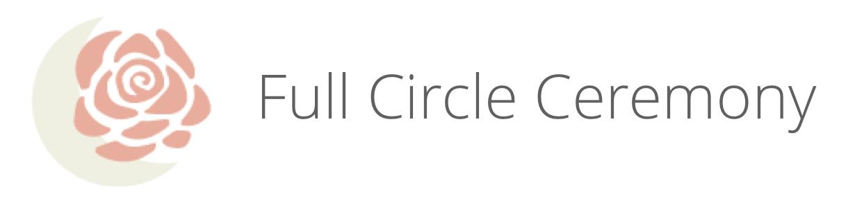 Full Circle Ceremony